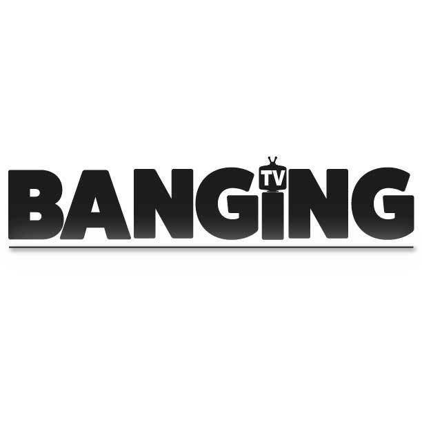 @bangingtv
