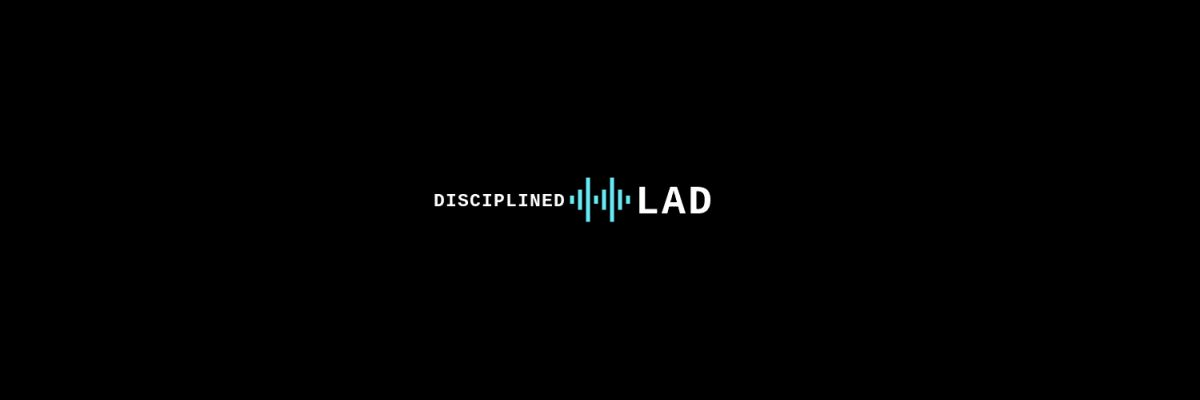 @disciplinedlad